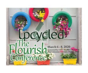 UPCYCLED The Flourish Conference @ Winebrenner Theological Seminary | Findlay | Ohio | United States