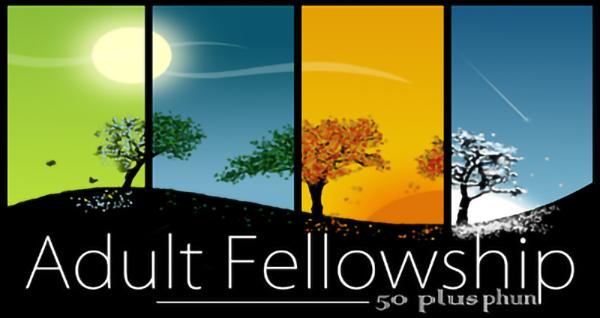 Adult Fellowship